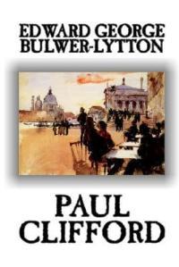 Bulwer-Lytton Paul Clifford